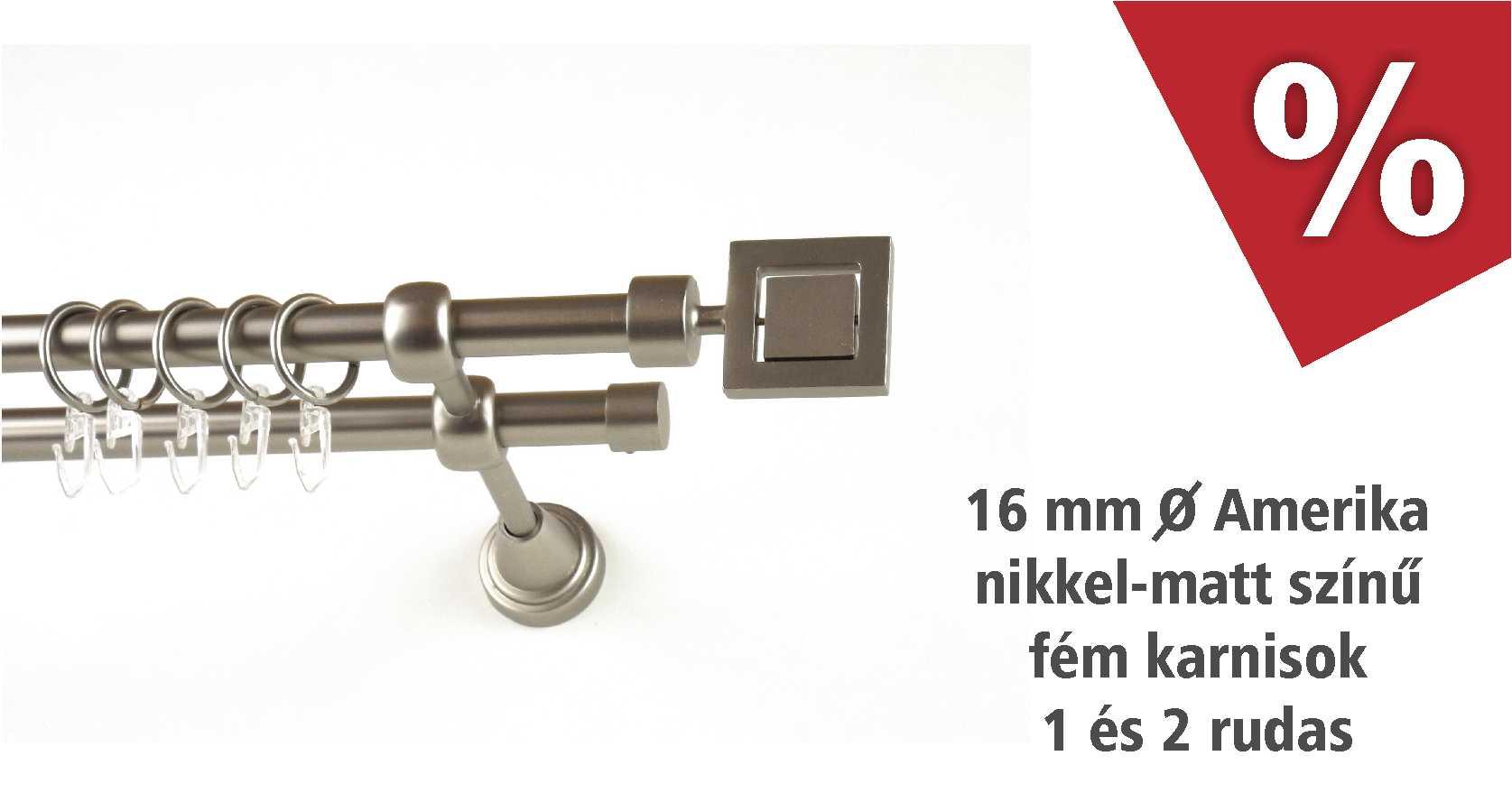 Amerika nikkel-matt színű fém karnis szettek 1 és 2 rudas több méretben - szeptemberben kedvezményes áron! - www.karnisstudio.hu