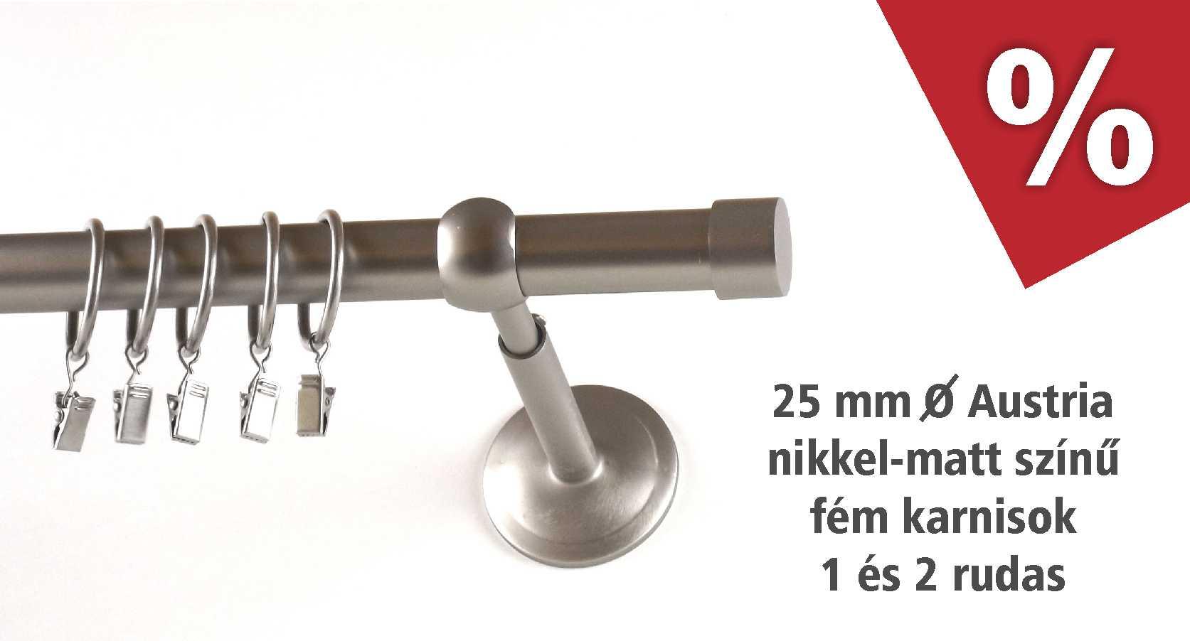 Austria 25 mm átmérőjű nikkel színű fém karnis szettek kedvezménnyel - www.karnisstudio.hu