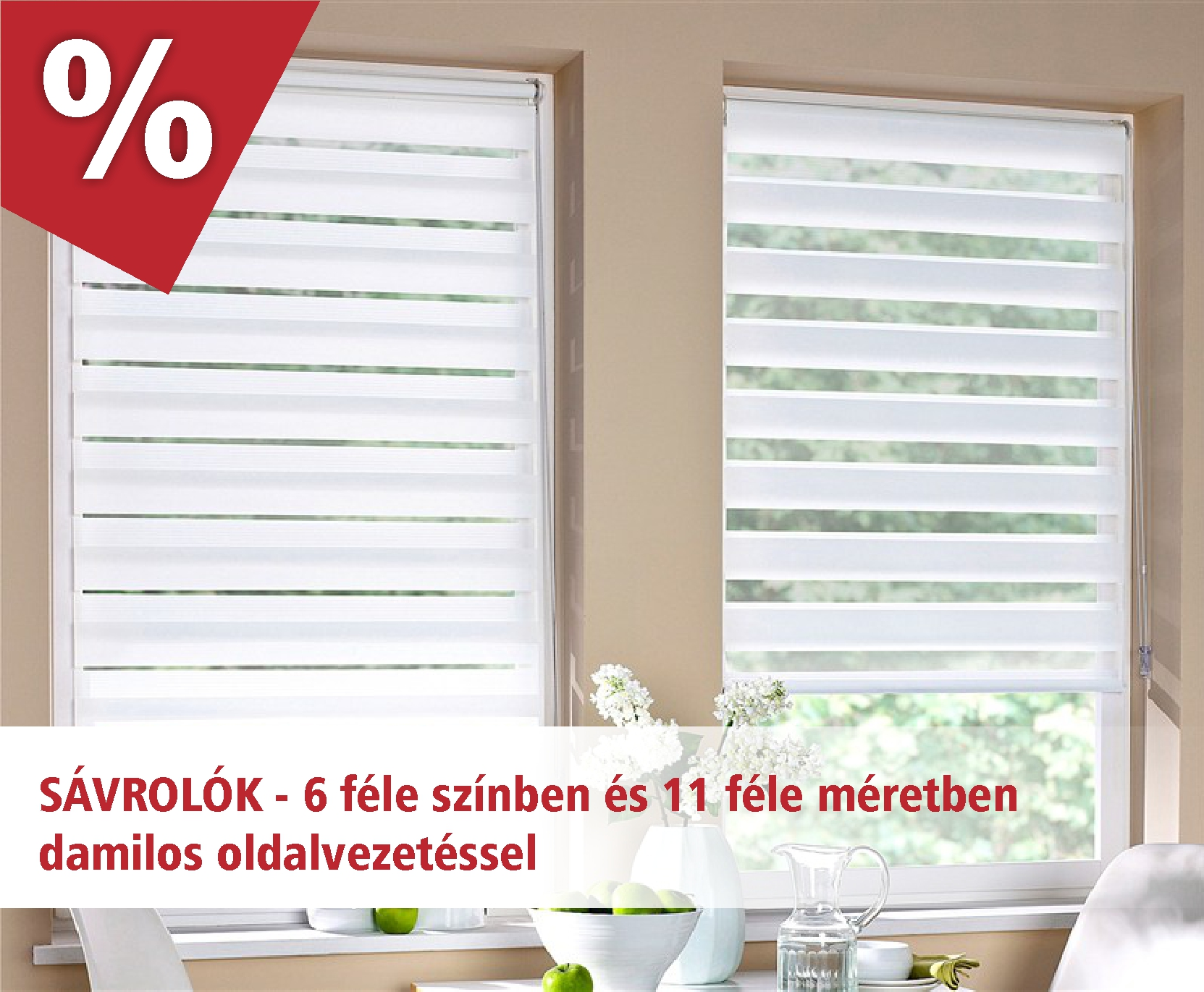 Sávrolók, duo rolók 6 színben és 11 féle méretben akciós áron - www.karnisstudio.hu