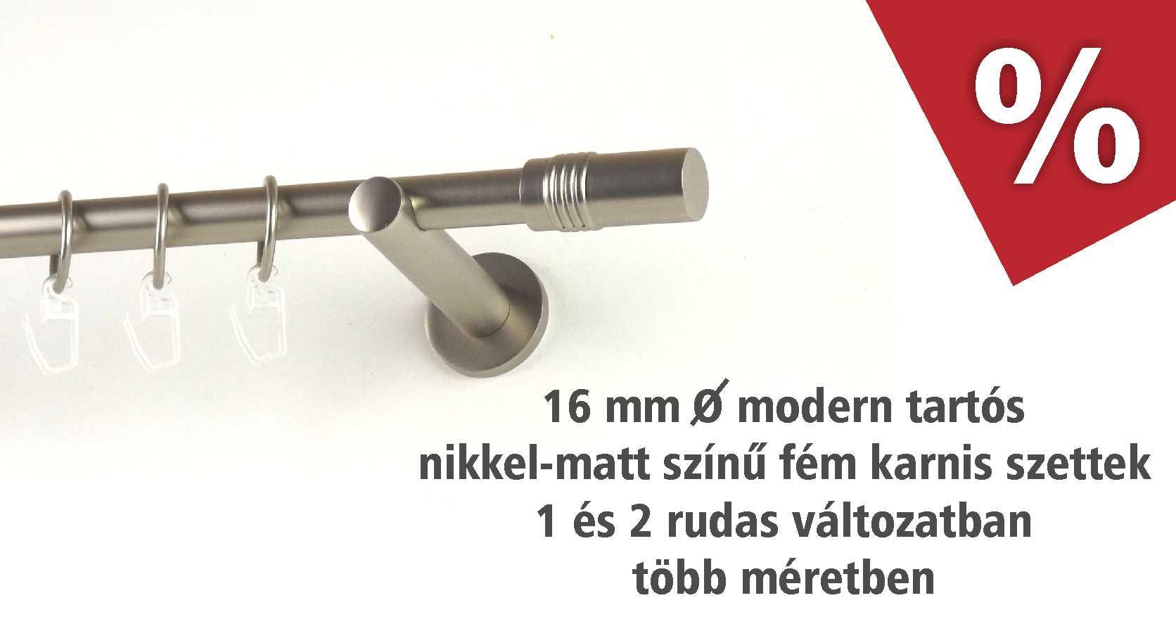 Modern tartós fém karnis szettek nikkel-matt színben szeptemberben akciós áron - www.karnisstudio.hu