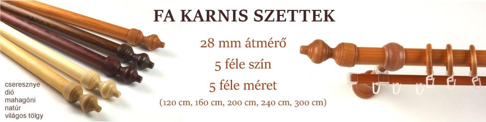 28 mm-es fa karnis szettek 5 féle színben és 5 féle méretben - www.karnisstudio.hu